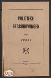 Politieke beschouwingen door Verax | Verax, deknaam