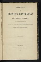 Catalogue des brevets d'invention délivrés en Belgique du 1er novembre 1830 au 31 décembre 1841 avec table alphabétique mis en ordre par Mr Dujeux   Dujeux, J.B.C. Auteur