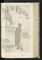 La revue des Folies-Bergère 2 actes et 15 tableaux de M. Victor de Cottens ; musique nouvelle et arrangée de M. Patusset | Cottens, Victor de. Auteur
