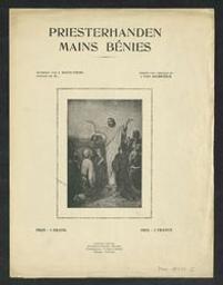 Priesterhanden Musique imprimée = Gedrukte muziek Mains bénies muziek van J. Van Aelbrouck ; woorden van J. Noteleers | Van Aelbrouck, J