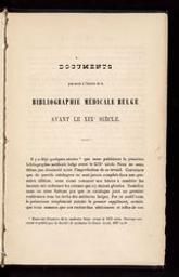 Documents pour servir à l'histoire de la bibliographie médicale belge avant le XIXe siècle | Broeckx, Corneille (1807-1869) - docteur en médecine. Auteur
