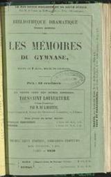 Les mémoires du gymnase prologue d'ouverture en un acte par MM. Dumanoir et Clairville   Dumanoir, Philippe ((1806-1865)). Auteur