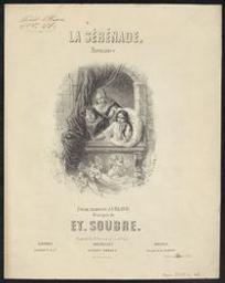 La sérénade Musique imprimée = Gedrukte muziek romance poésie traduite d'Uhland ; musique de Et. Soubre | Soubre, Etienne-Joseph (1813-1871)