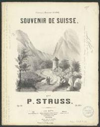 Souvenir de Suisse Musique imprimée = Gedrukte muziek op.34 P. Struss | Struss, P. Compositeur