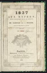 1837 aux enfers revue fantastique mêlée de couplets | Clairville, Louis-François-Marie Nicolaïe (1811-1879) - Clairville, Comédien, poète, chansonnier et auteur dramatique français. Auteur