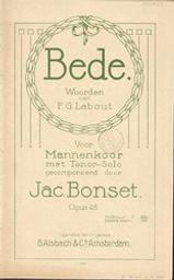 Bede, opus 46 Gedrukte muziek woorden van F.G. Labout ; gecomponeerd door Jac. Bonset | Labout, F.G. Author in quotations or text abstracts