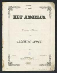 Het Angelus Musique imprimée = Gedrukte muziek woorden en muziek van Lodewijk Lowet | Lowet, Lodewijk