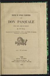 Don Pasquale opéra buffa, mêlé de couplets par M. Auvray | Auvray. Auteur