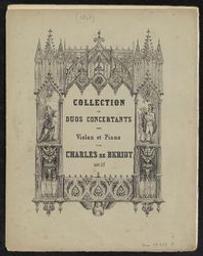 Deux duettini pour piano et violon sur le Stabat Mater de G[ioacchino] Rossini Musique imprimée = Gedrukte muziek opus 40 par Th[éodore] Labarre et Ch[arles] de Bériot | Bériot, Charles-Auguste de (1802-1870). Compositeur