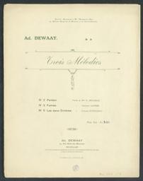 Trois mélodies Musique imprimée = Gedrukte muziek musique de Ad. Dewaay | Dewaay, Adolphe. Componist