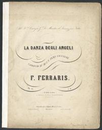 La danza degli angeli Musique imprimée = Gedrukte muziek capriccio su di un tema viennese, op. 16 F. Ferraris | Ferraris, F