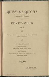 Qu'est-ce qu'y a ? Seconde revue du Peket-Club par X. ; musique et mise en scène du maëstro Octave | Closset, Octave. Compositeur