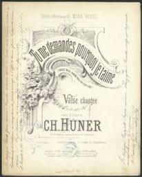 Pourquoi je t'aime ? Musique imprimée = Gedrukte muziek paroles et musique de Ch. Hüner | Huener, Charles