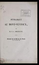 Pétrarque au Mont-Ventoux E.-J. Delécluze | Delécluze, Étienne-Jean (1781-1863). Auteur
