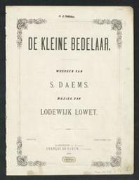 De kleine bedelaar Musique imprimée = Gedrukte muziek muziek van Lodewijk Lowet ; woorden van Servaas Daems | Lowet, Lodewijk