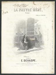 La pauvre mère Musique imprimée = Gedrukte muziek romance musique de Elie Dehaspe | De Haspe, Elie. Componist