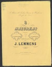 2 Mazurkas Musique imprimée = Gedrukte muziek J. Lemmens | Lemmens, Jaak Nikolaas (1823-1881). Componist