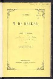 Lettre à M De Decker par Jean Van Damme = pseudonyme de Frère-Orban | Frère-Orban, Walthère (Flor. 1812-1896). Auteur