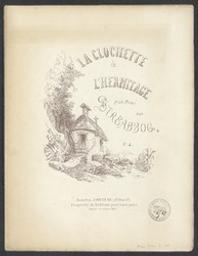 La clochette de l'hermitage Musique imprimée = Gedrukte muziek L. Streabbog | Streabbog, Jean Louis (1835-1886) - anagramme de Gobbaerts. Compositeur