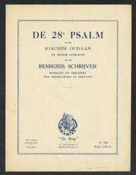De acht en twintigste psalm Musique imprimée = Gedrukte muziek een Psalm Davids muziek van Remigius Schrijver ; gedicht van Joachim Oudaen | Schrijver, Remigius