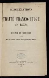 Considérations sur le traité franco-belge de 1852 deuxième mémoire publié par le Comité central des Typographes belges | A. Mahieu et compagnie. Uitgever