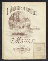 L'auberge du bon dieu Musique imprimée = Gedrukte muziek musique de J. Manet ; paroles de Hortense Barrau | Manet, J. Componist